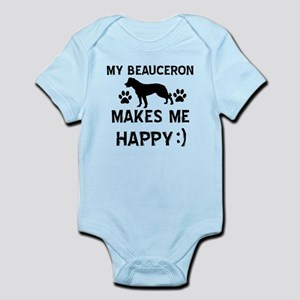 My Beauceron makes me happy Infant Bodysuit