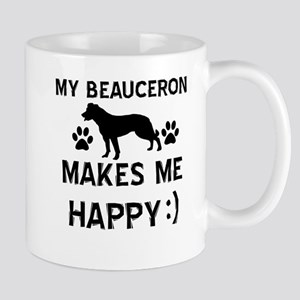My Beauceron makes me happy Mug