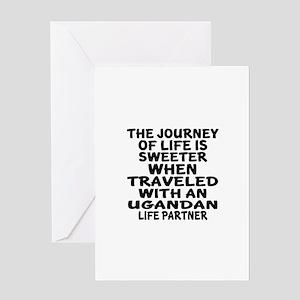Traveled With Ugandan Life Partner Greeting Card