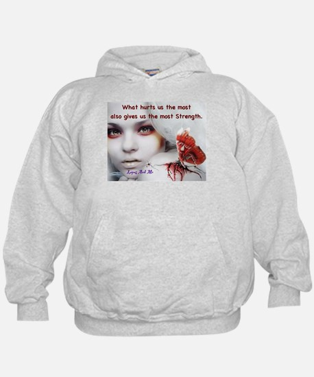 What hurts us the most Hoodie