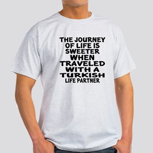 Traveled With Turkish Life Partner Light T-Shirt