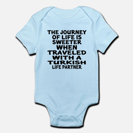 Traveled With Turkish Life Partner Infant Bodysuit