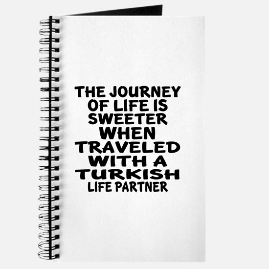 Traveled With Turkish Life Partner Journal
