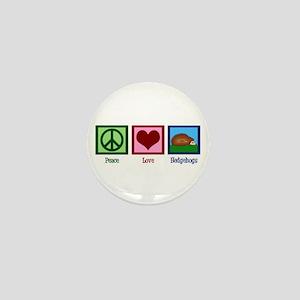 Peace Love Hedgehogs Mini Button