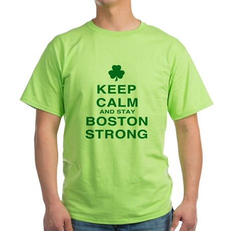 Keep Calm and Boston Strong Green T-Shirt