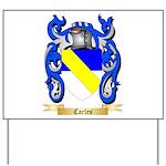 Carles Yard Sign