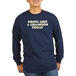 Drink Like a Champion Long Sleeve Dark T-Shirt