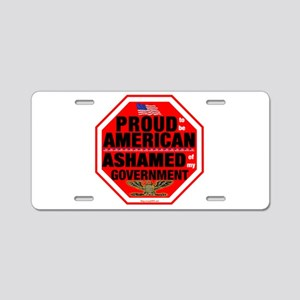 Proud to be American, but ... Aluminum License Pla