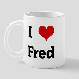 I Love Fred Mug