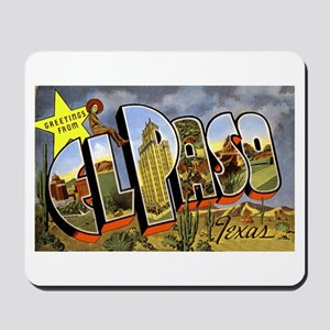 El Paso Texas Greetings Mousepad