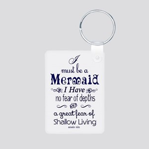 I Must Be A Mermaid Quote Keychains