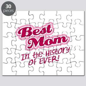 Best Mom in the History of Ever! Pink Puzzle