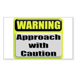 Approach With Caution Rectangular Sticker