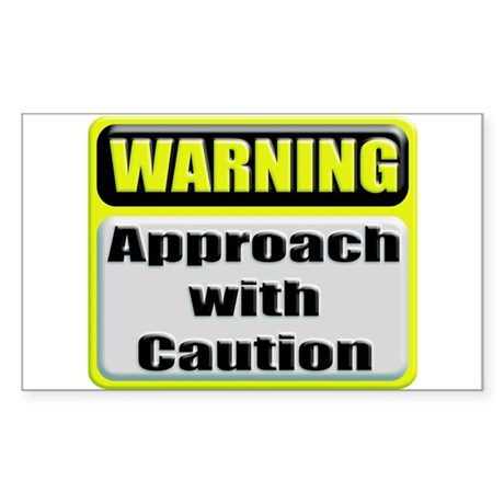 Approach With Caution Rectangular Sticker