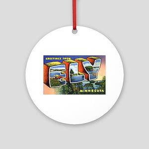 Ely Minnesota Greetings Ornament (Round)