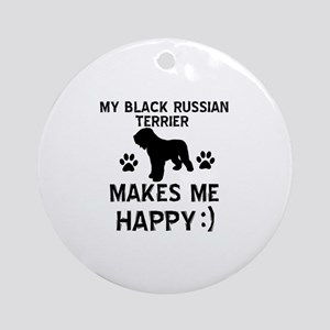 My Black Russian Terrier Makes Me Happy Ornament (