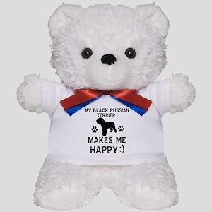 My Black Russian Terrier Makes Me Happy Teddy Bear