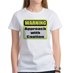 Approach With Caution Women's T-Shirt