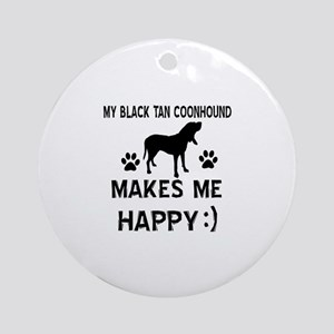 My Black Tan Coonhound Makes Me Happy Ornament (Ro
