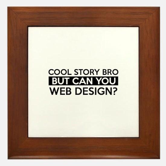 Web Design job gifts Framed Tile