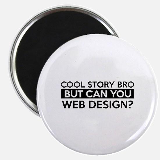 Web Design job gifts Magnet