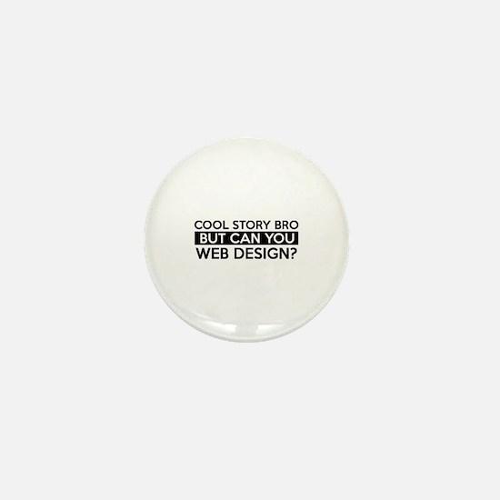 Web Design job gifts Mini Button
