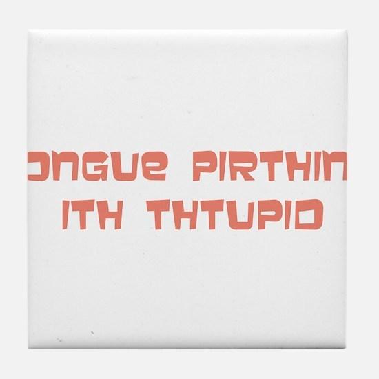 tongue pirthing Tile Coaster
