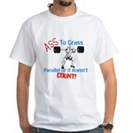 Ass To Grass Squats T-Shirt