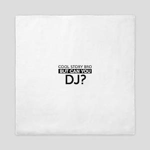 DJ job gifts Queen Duvet