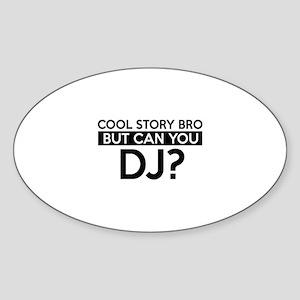 DJ job gifts Sticker (Oval)