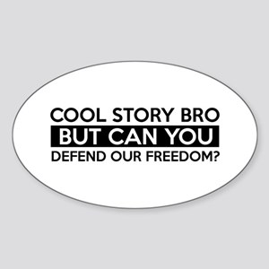 Defend Our Freedom job gifts Sticker (Oval)