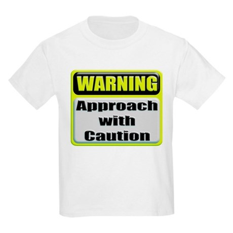 Approach With Caution Kids T-Shirt