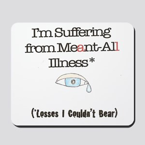 Meant all Mousepad