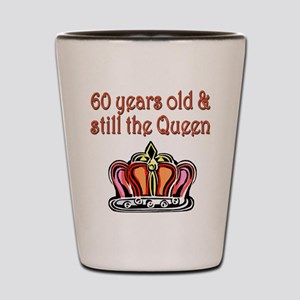 60 YR OLD QUEEN Shot Glass