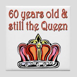 60 YR OLD QUEEN Tile Coaster
