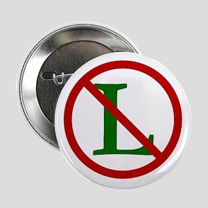 NOEL (NO L Sign) Button