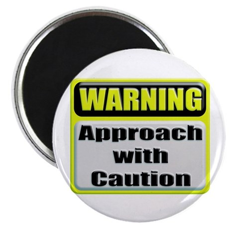 Approach With Caution Round Magnet