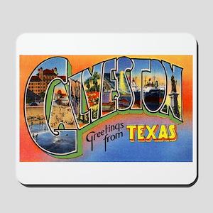 Galveston Texas Greetings Mousepad