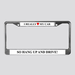 Hate Cell Phones? License Plate Frame