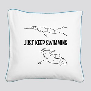 Just Keep Swimming Square Canvas Pillow