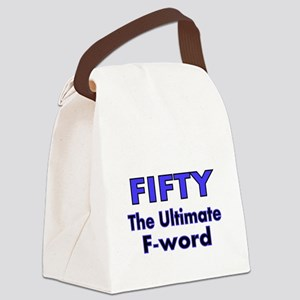 Fifty. The Ultimate F Word Canvas Lunch Bag