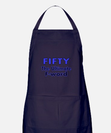Fifty. The Ultimate F Word Apron (dark)