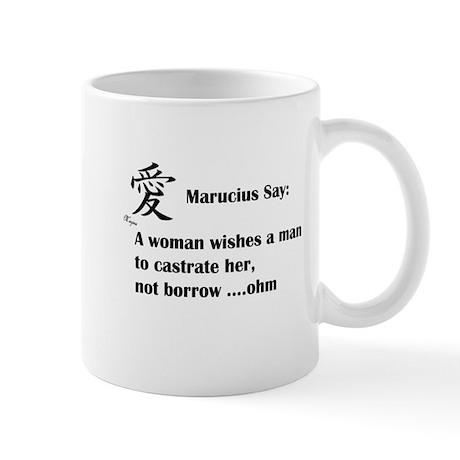 Marucius Say: Woman's wish Mug