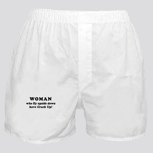 Saying: Woman Have Crack Up Boxer Shorts