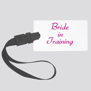 bride-in-training-pink Large Luggage Tag