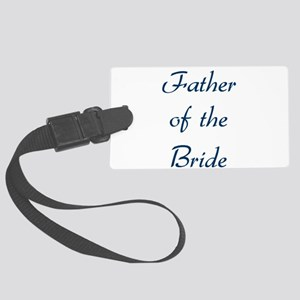 father-of-the-bride-blue Large Luggage Tag