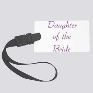 daughter-of-the-bride-purpl Large Luggage Tag