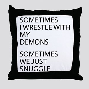 Wrestle With My Demons Throw Pillow
