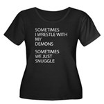 Wrestle With My Demons Plus Size T-Shirt
