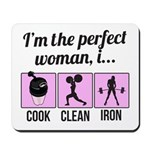 cook, clean, iron Mousepad